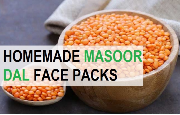 homemade masoor dal face apcks