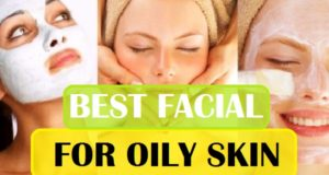 best facial for oily skin